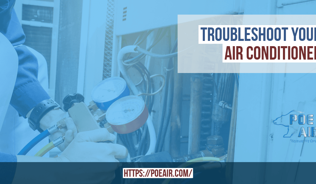 Troubleshoot Your Air Conditioner