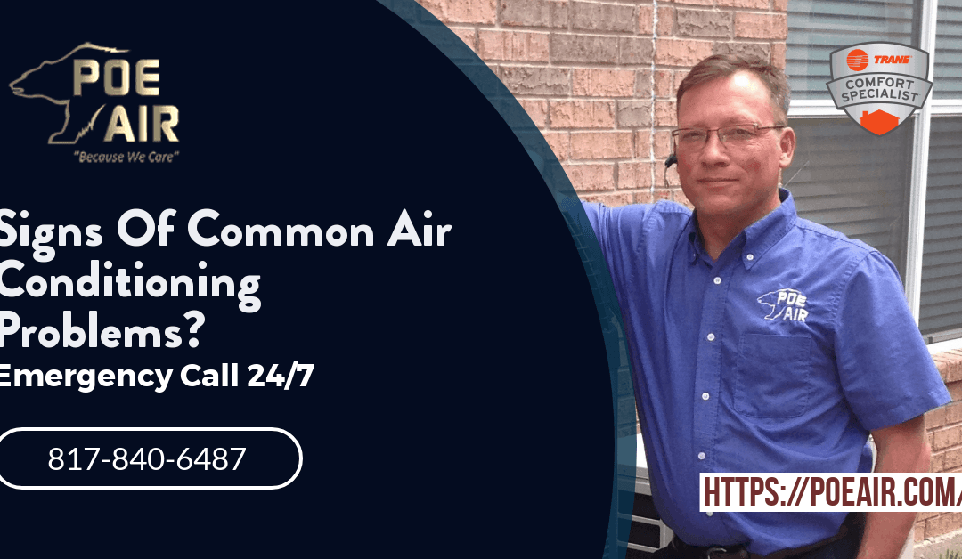 What Are The Signs Of Common Air Conditioning Problems?