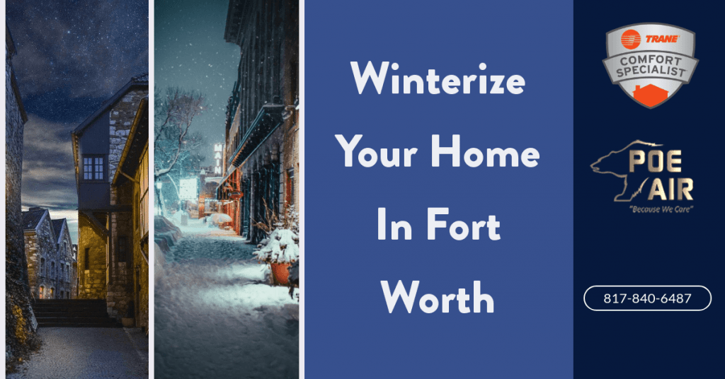 10 Winter Tips for Your Fort Worth Home